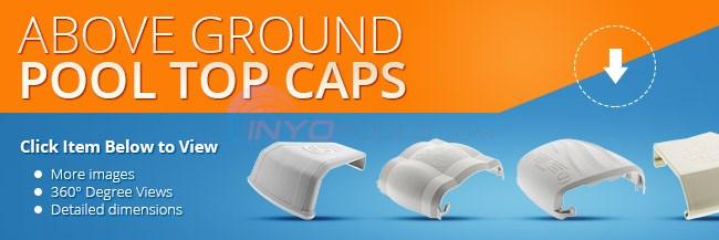 Above Ground Pool Top Caps Parts Inyopools Com